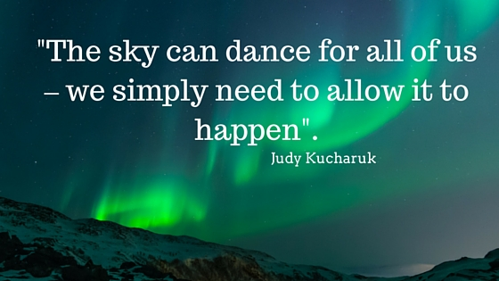 %22The sky can dance for all of us – we simply need to allow it to happen%22.